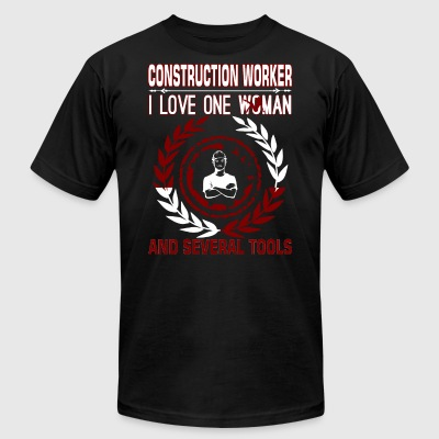 Construction Worker I Love One Woman Several Tools - Men's T-Shirt by American Apparel
