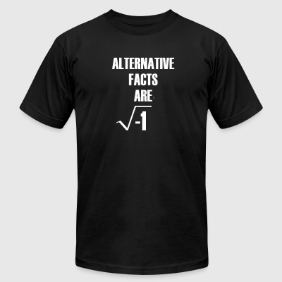 Alternative Facts Are Imaginary by Basement Master - Men's T-Shirt by American Apparel