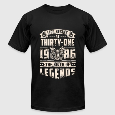 Life Begins at Thirty-One Legends 1986 for 2017 - Men's T-Shirt by American Apparel