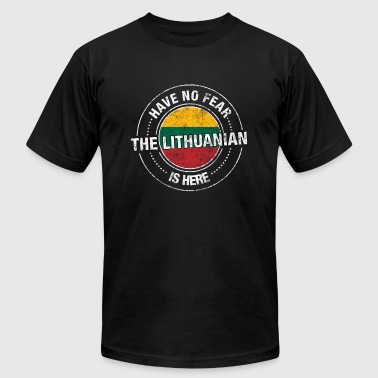 Have No Fear The Lithuanian Is Here Shirt - Men's Fine Jersey T-Shirt