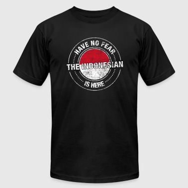 Have No Fear The Indonesian Is Here - Men's T-Shirt by American Apparel