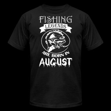 Fishing Legends Are Born In August - Men's Fine Jersey T-Shirt