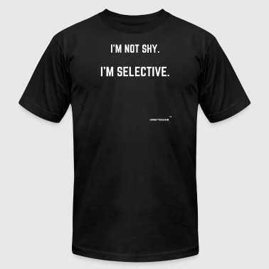 I'M NOT SHY - Men's T-Shirt by American Apparel