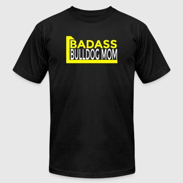 Bulldog - badass bulldog mom - Men's Fine Jersey T-Shirt