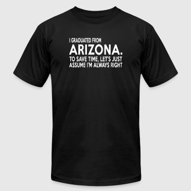 Arizona - i graduated from arizona to save time - Men's T-Shirt by American Apparel