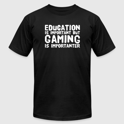 Gaming - Education Is Important But Gaming Is Im - Men's T-Shirt by American Apparel