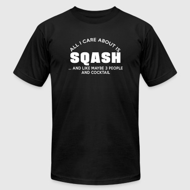 Squash - all i care about is squash and like may - Men's T-Shirt by American Apparel