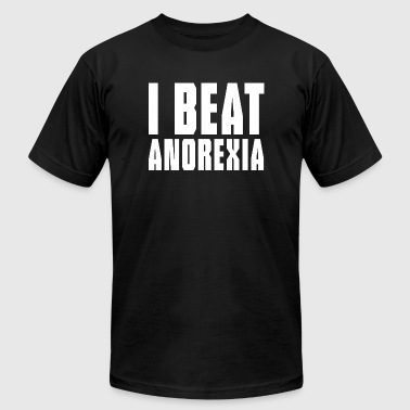 Anorexia - I beat anorexia - Men's T-Shirt by American Apparel