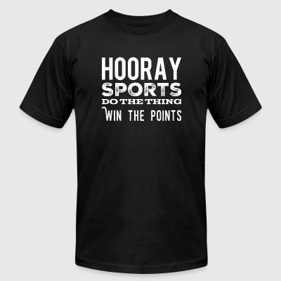 Hooray - Hooray Sports Do the Thing, Win the Poi - Men's T-Shirt by American Apparel
