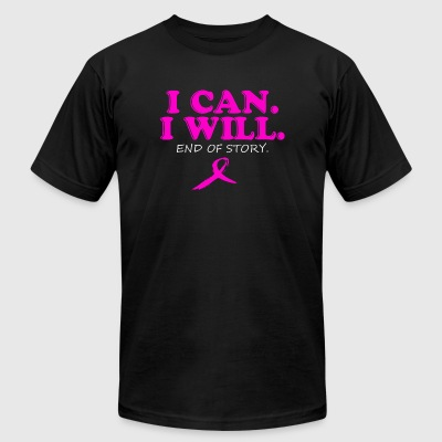 Cancer - I CAN WILL END OF STORY - Men's T-Shirt by American Apparel