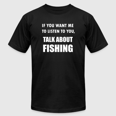 Fishing - Talk About Fishing - Men's Fine Jersey T-Shirt