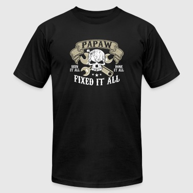 Papaw - Papaw Seen It All Done It All Fixed It A - Men's T-Shirt by American Apparel