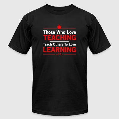 Teacher - Those who love teaching. Teacher other - Men's T-Shirt by American Apparel