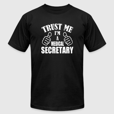 Medical Secretary - Medical Secretary Gifts, I'm - Men's T-Shirt by American Apparel