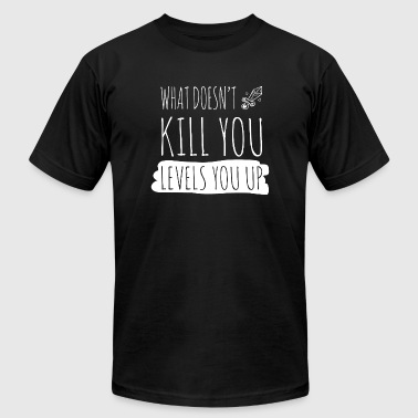 Gamer - Gamer: What doesn't kill you levels you - Men's T-Shirt by American Apparel