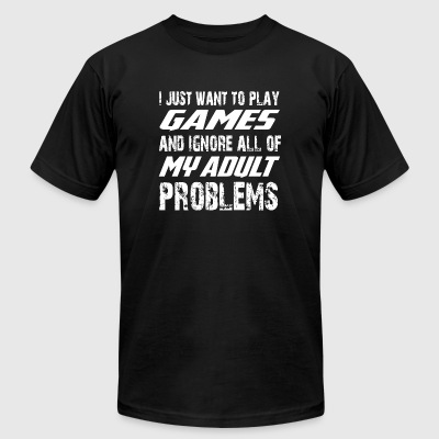 Game - I Just Want To Play Games T Shirt - Men's T-Shirt by American Apparel
