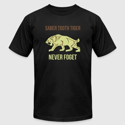 Tiger - Saber Tooth Tiger Never Foget - Men's T-Shirt by American Apparel