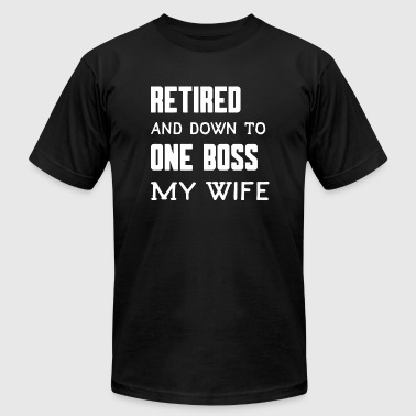 Retirement - Men's Retired And Down to One Boss - Men's T-Shirt by American Apparel