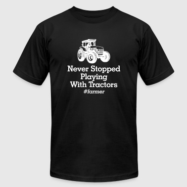 Tractor - never stopped playing with tractors fa - Men's T-Shirt by American Apparel