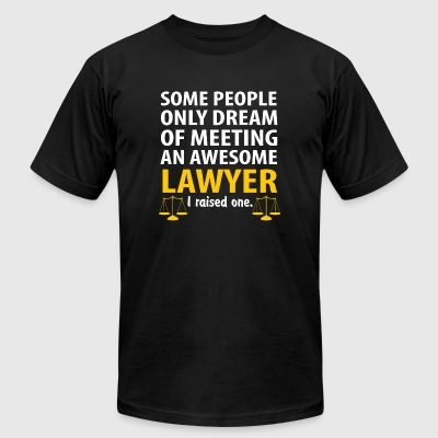 Lawyer - Some People Only Dream Of Meeting An Aw - Men's T-Shirt by American Apparel