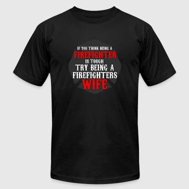 Firefighter - It's hard being a Fire Fighters Wi - Men's T-Shirt by American Apparel