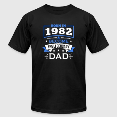1982 - Born In 1982 and Become Legendary Dad - Men's Fine Jersey T-Shirt