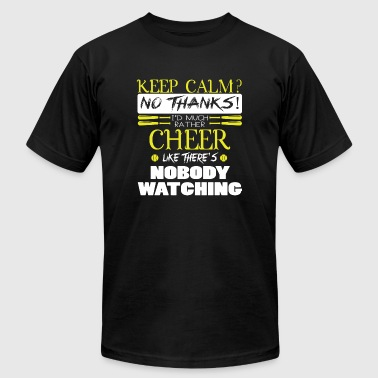 Cheer - I'd Much Rather Cheer T Shirt - Men's T-Shirt by American Apparel