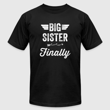 Sister - Big Sister Finally - Men's T-Shirt by American Apparel