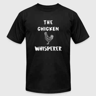 Chicken - The chicken Whisperer - Men's T-Shirt by American Apparel