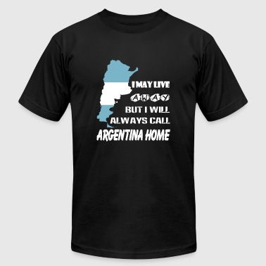 Argentina - I will always call argentina home te - Men's Fine Jersey T-Shirt