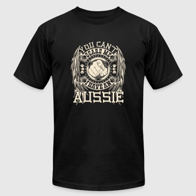 Aussie I have an Aussie You can t scare me - Men's T-Shirt by American Apparel