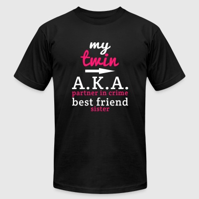 Twin - my twin A.K.A partner in crime best frien - Men's T-Shirt by American Apparel