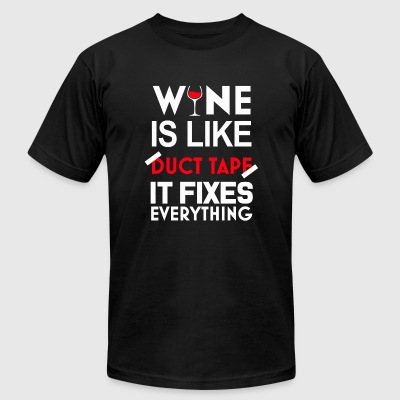 Wine - wine is like duct tape it fixes everythin - Men's T-Shirt by American Apparel