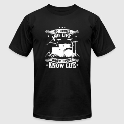 Drummer - No drums no life Know drums know life - Men's T-Shirt by American Apparel