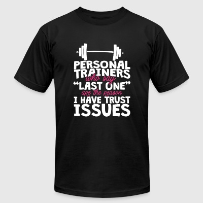Gym - Personal trainers who say last one are the - Men's T-Shirt by American Apparel