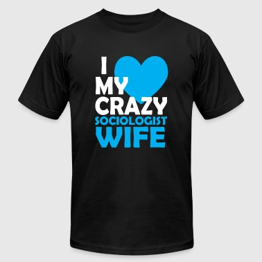 Sociologist - i love my crazy sociologist wife - Men's Fine Jersey T-Shirt