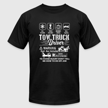 Truck driver - Tow Truck Driver Warning s - Men's T-Shirt by American Apparel