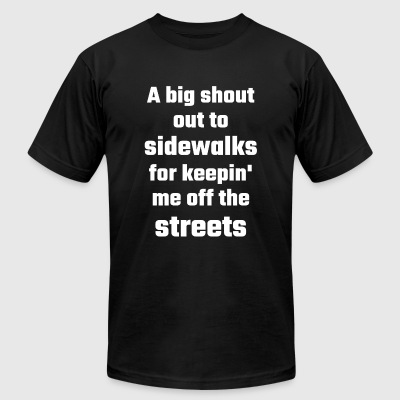 Shout - A Big Shout Out To Sidewalks For Keepin' - Men's T-Shirt by American Apparel