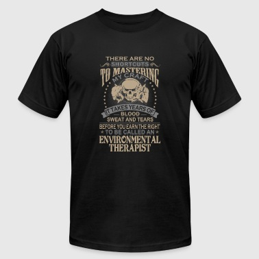 Environmental therapist - Blood sweat and tears - Men's T-Shirt by American Apparel