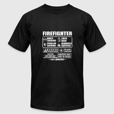 Firefighter - Long hours may cause binge drinkin - Men's T-Shirt by American Apparel