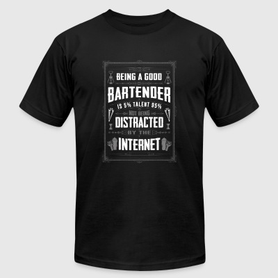 Bartender - Being a good bartender awesome tee - Men's T-Shirt by American Apparel