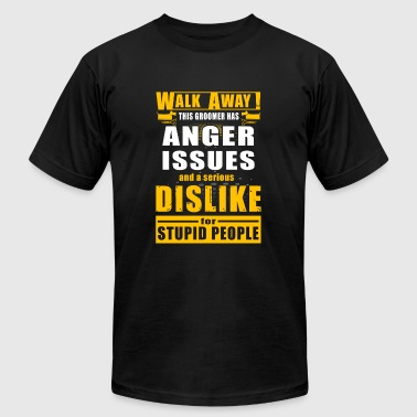 Groomer - walk away this Groomer has anger issue - Men's Fine Jersey T-Shirt