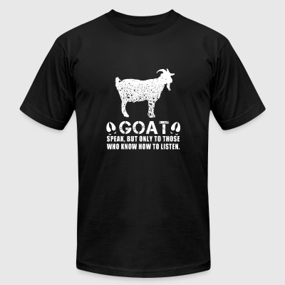 Goat - speak, but only to those who know how to - Men's T-Shirt by American Apparel