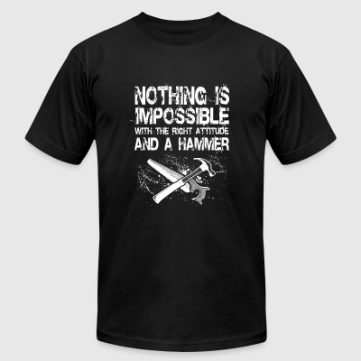 Woodworker - nothing is impossible with the righ - Men's T-Shirt by American Apparel