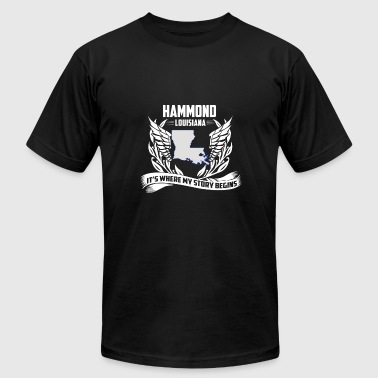 Hammond Louisiana - Where my story begins - Men's T-Shirt by American Apparel