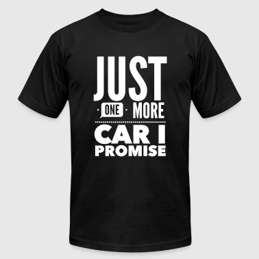 Car - Just One More Car I Promise - Men's T-Shirt by American Apparel