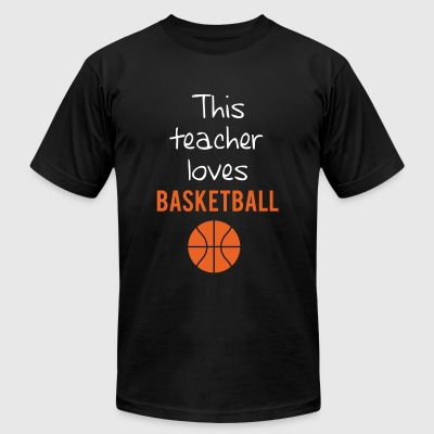 BASKETBALL - THIS TEACHER LOVES BASKETBALL - Men's T-Shirt by American Apparel