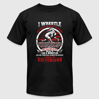 Wrestle - i wrestle i will be victorious - Men's T-Shirt by American Apparel