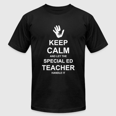Teacher - Keep Calm and Let Special Ed Teacher H - Men's T-Shirt by American Apparel
