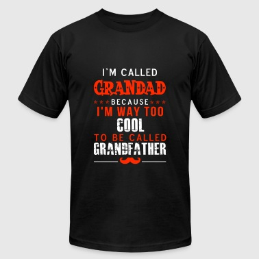 Grandad - Im way too cool to be called Grandfath - Men's T-Shirt by American Apparel